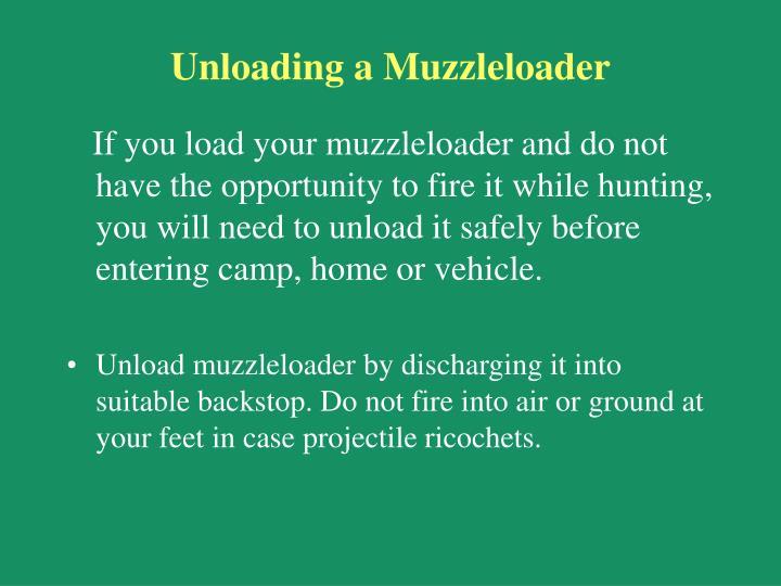 Unloading a Muzzleloader