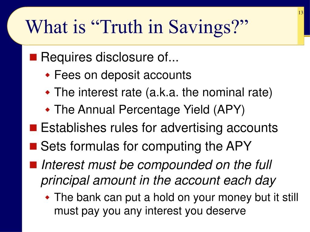 """What is """"Truth in Savings?"""""""
