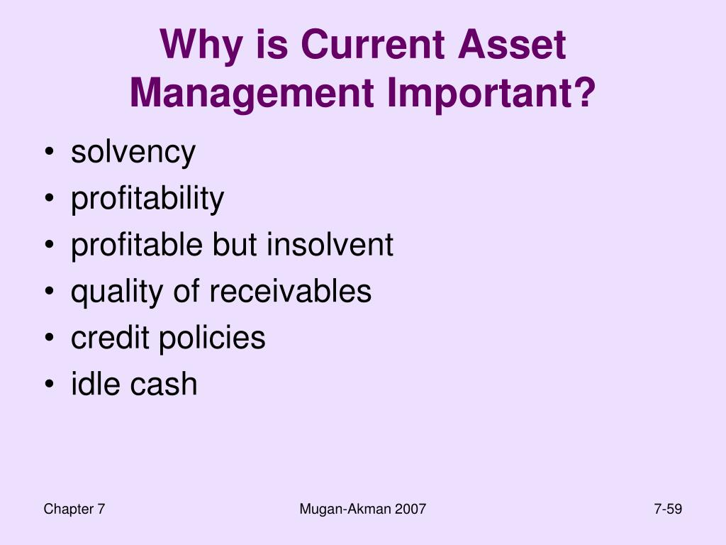 Why is Current Asset Management Important?