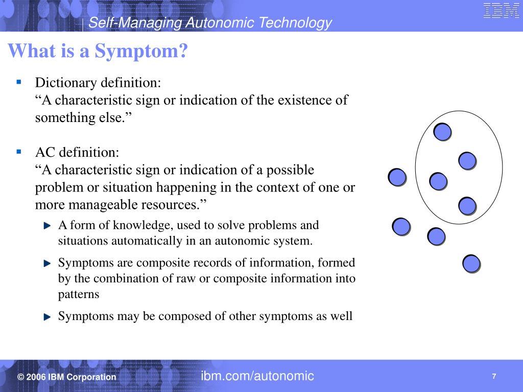What is a Symptom?