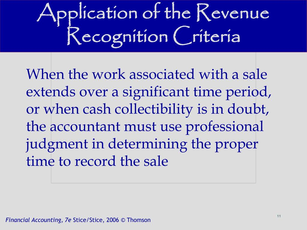 Application of the Revenue Recognition Criteria