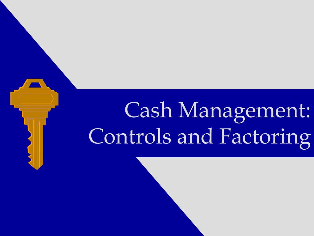 Cash Management: