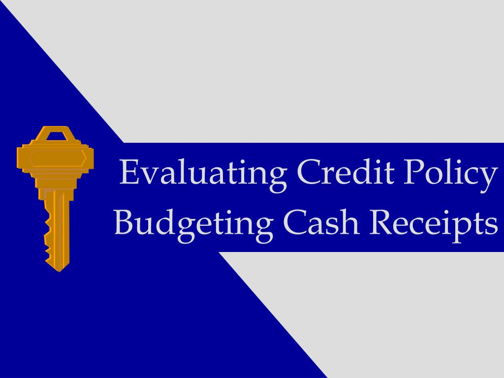 Evaluating Credit Policy