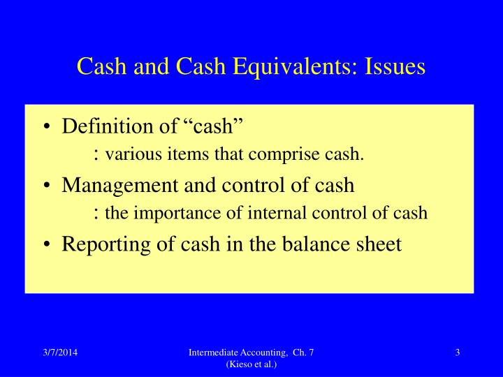 Cash and cash equivalents issues