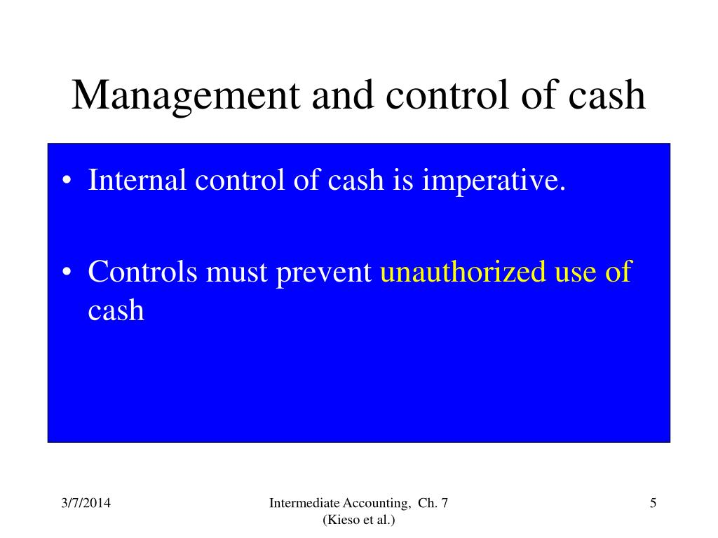 Management and control of cash