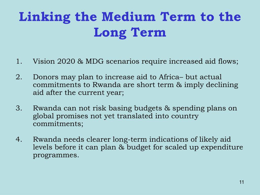 Linking the Medium Term to the Long Term