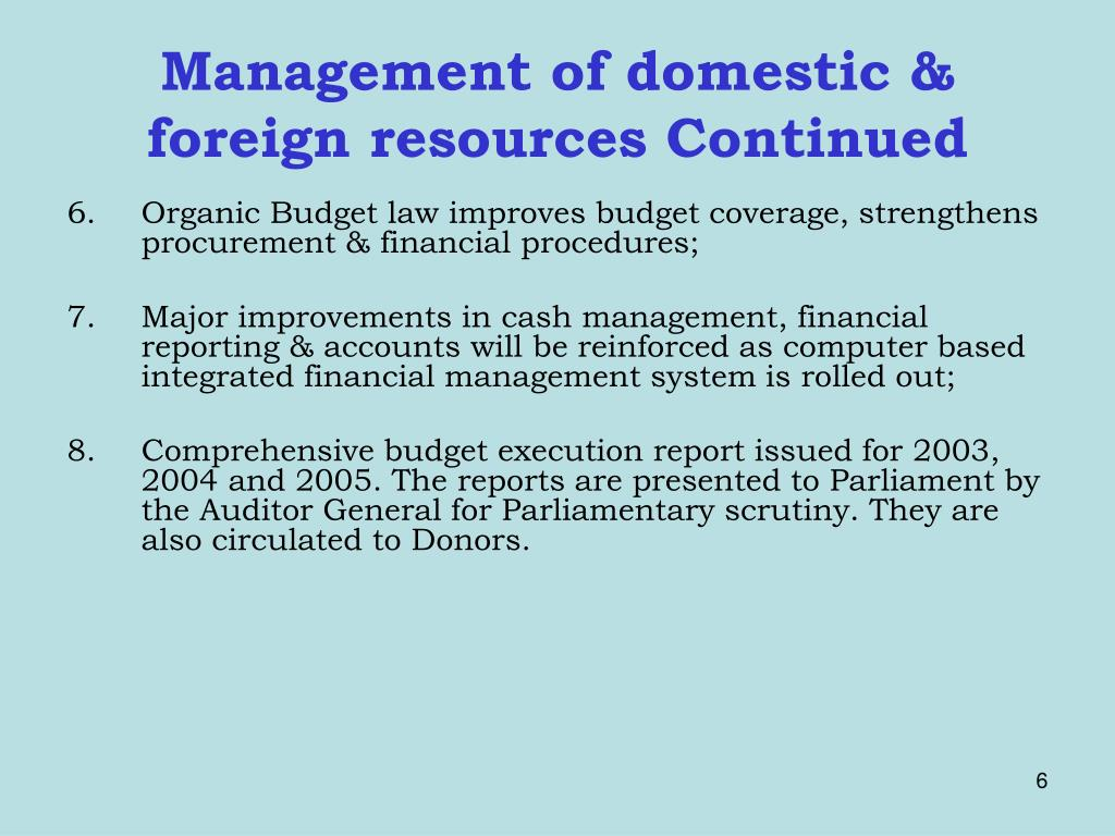 Management of domestic & foreign resources Continued