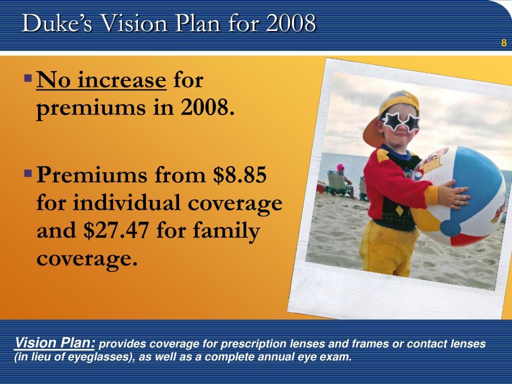 Duke's Vision Plan for 2008