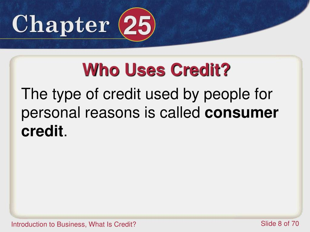 Who Uses Credit?