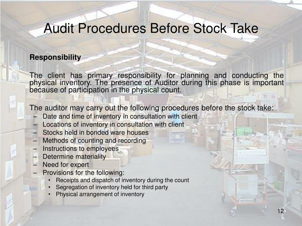 Audit Procedures Before Stock Take