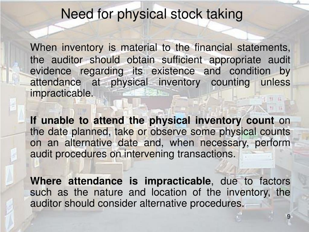 Need for physical stock taking