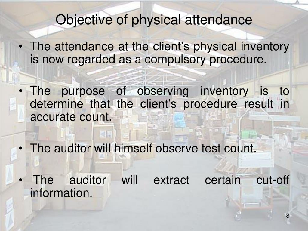 Objective of physical attendance