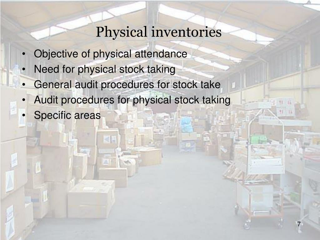 Physical inventories