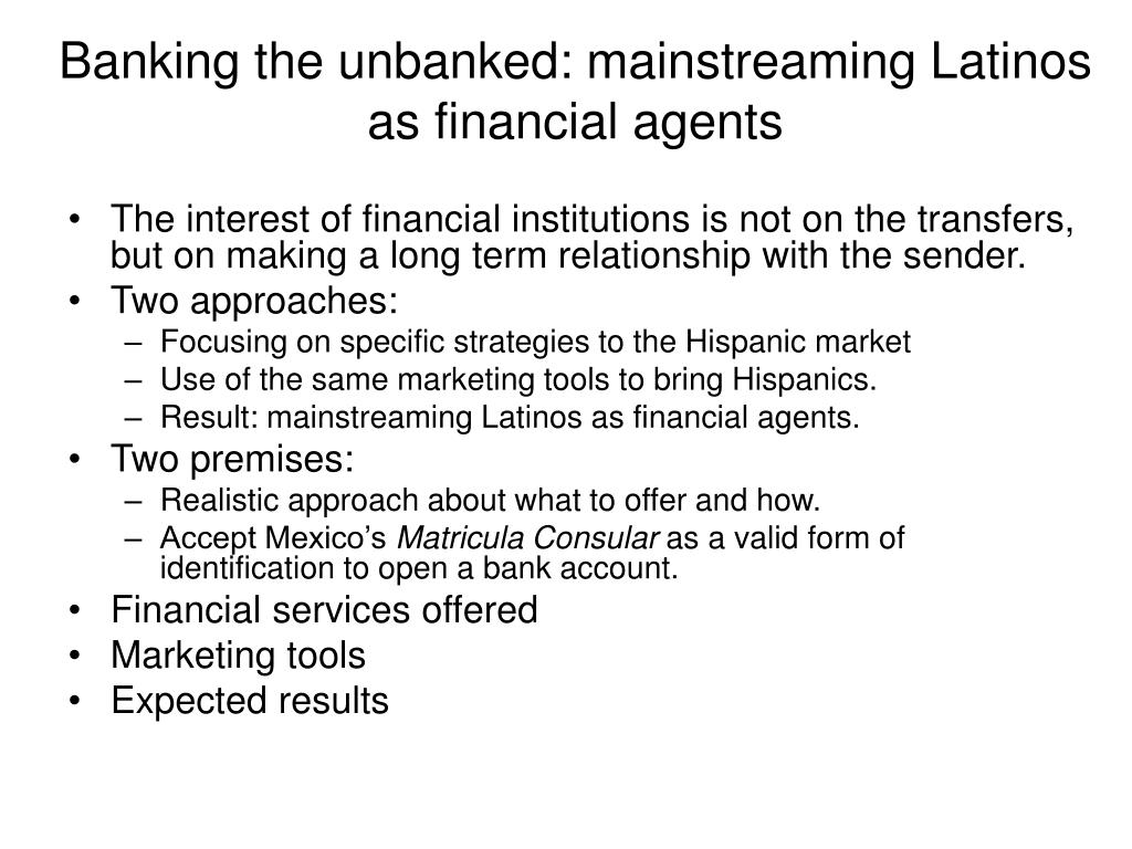 Banking the unbanked: