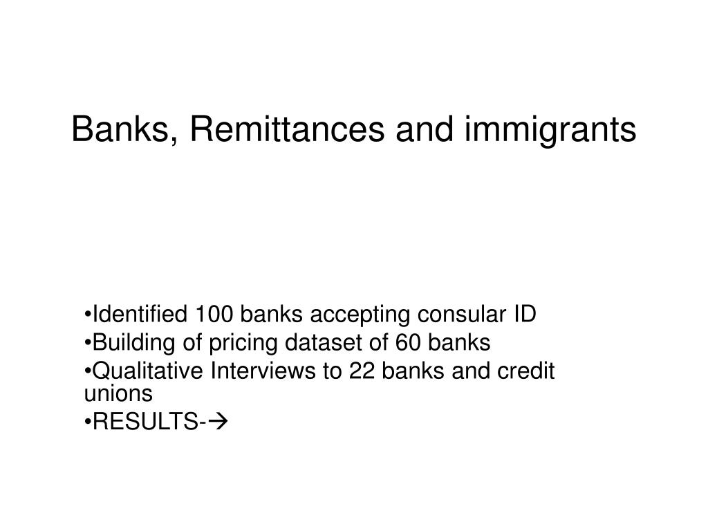 Banks, Remittances and immigrants