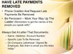 have late payments removed
