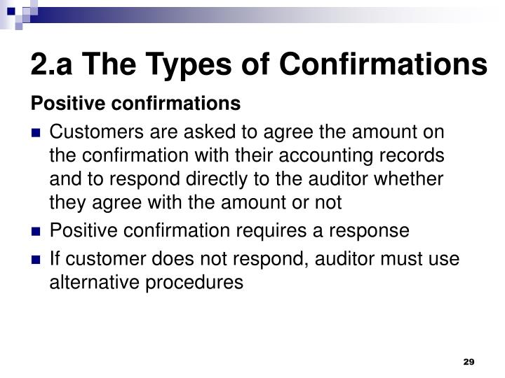 2.a The Types of Confirmations