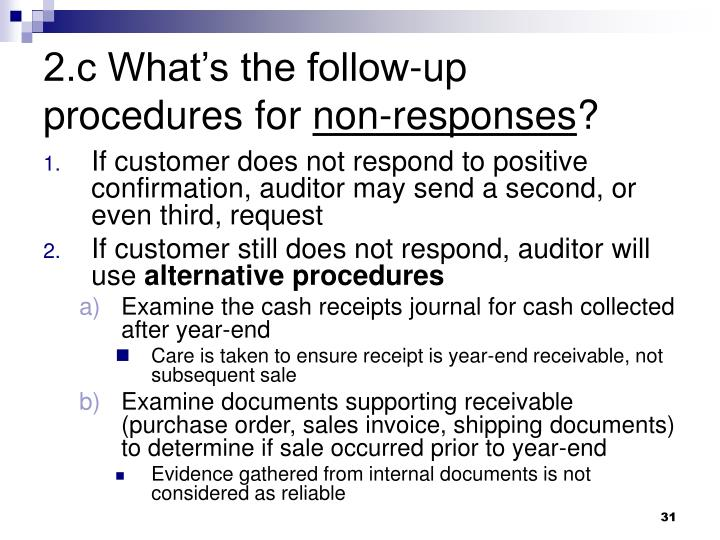 2.c What's the follow-up procedures for