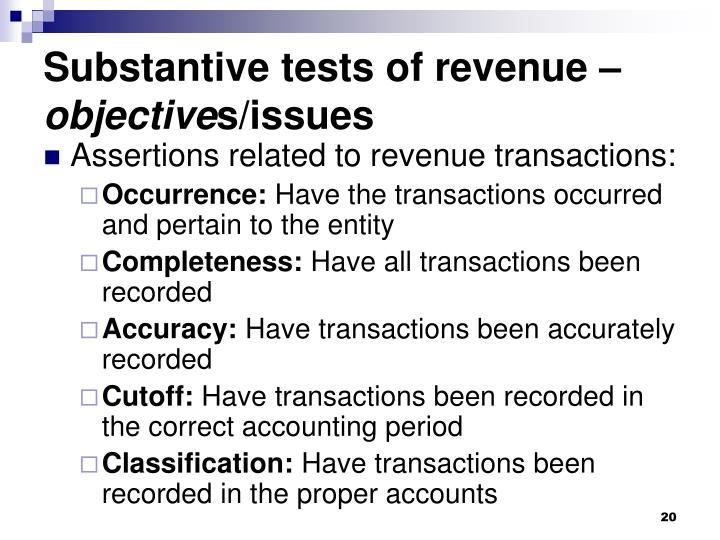 Substantive tests of revenue –