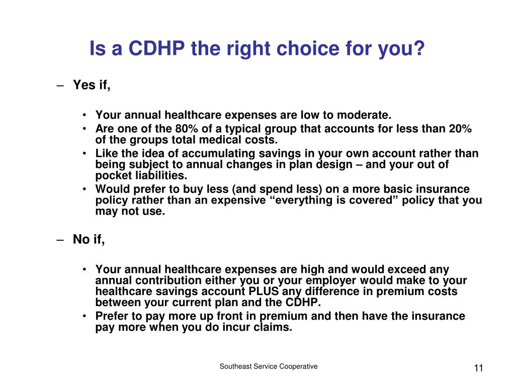 Is a CDHP the right choice for you?