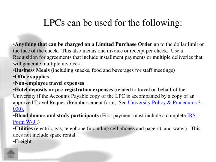 LPCs can be used for the following:
