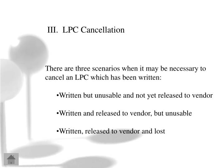 III.  LPC Cancellation