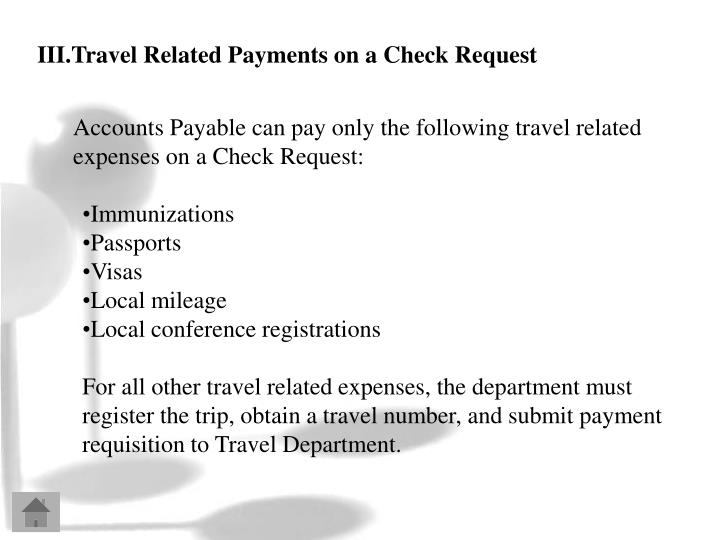 III.Travel Related Payments on a Check Request