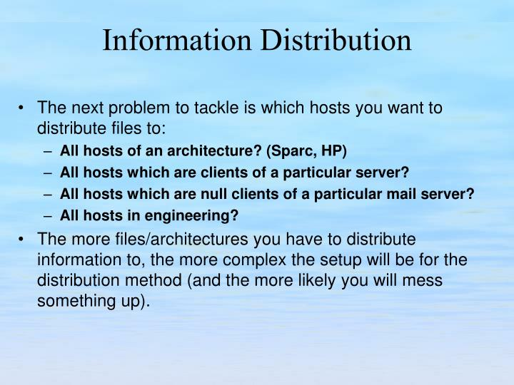 The next problem to tackle is which hosts you want to distribute files to: