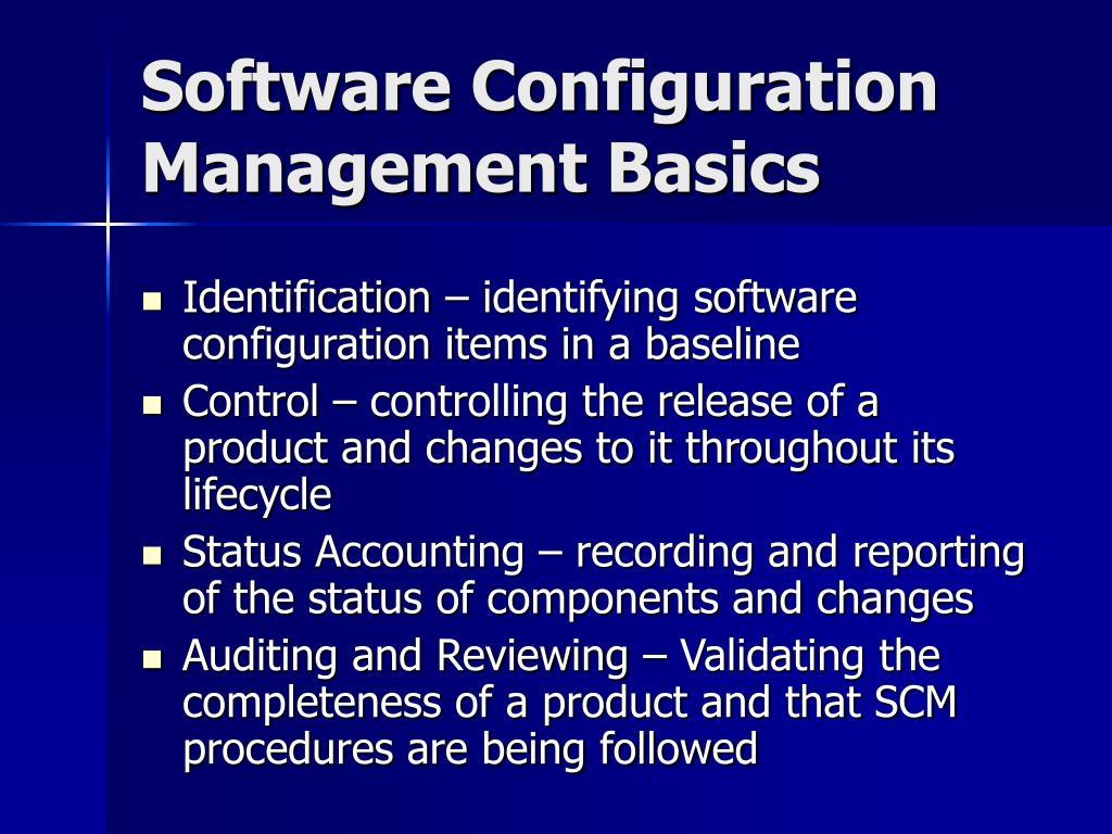 Software Configuration Management Basics