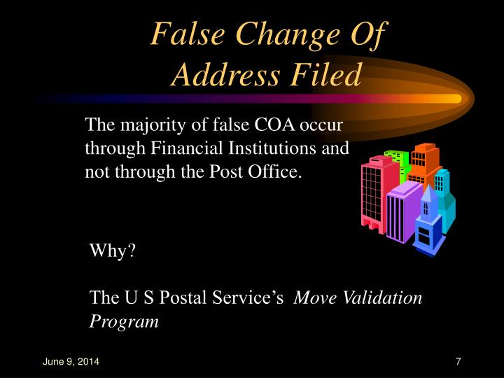False Change Of Address Filed