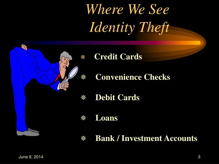 Where we see identity theft