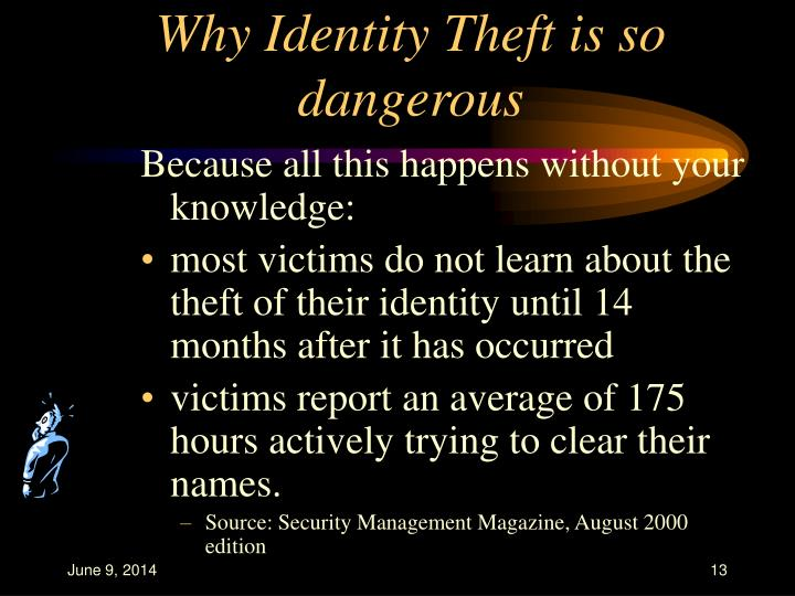 Why Identity Theft is so dangerous