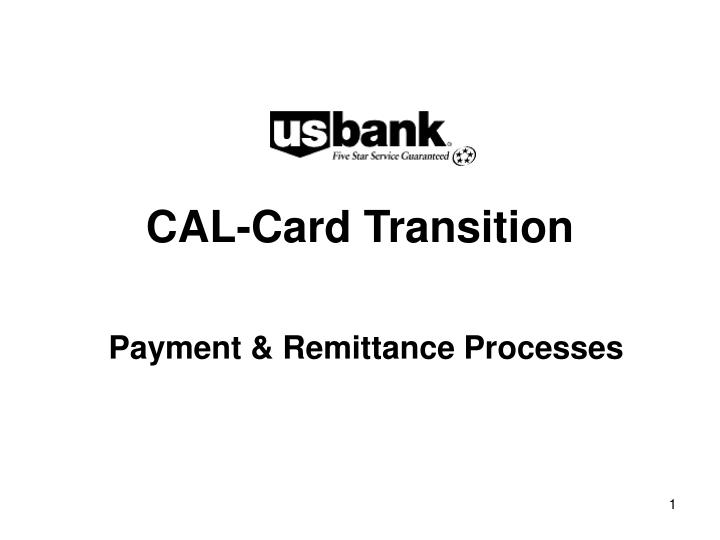 Cal card transition