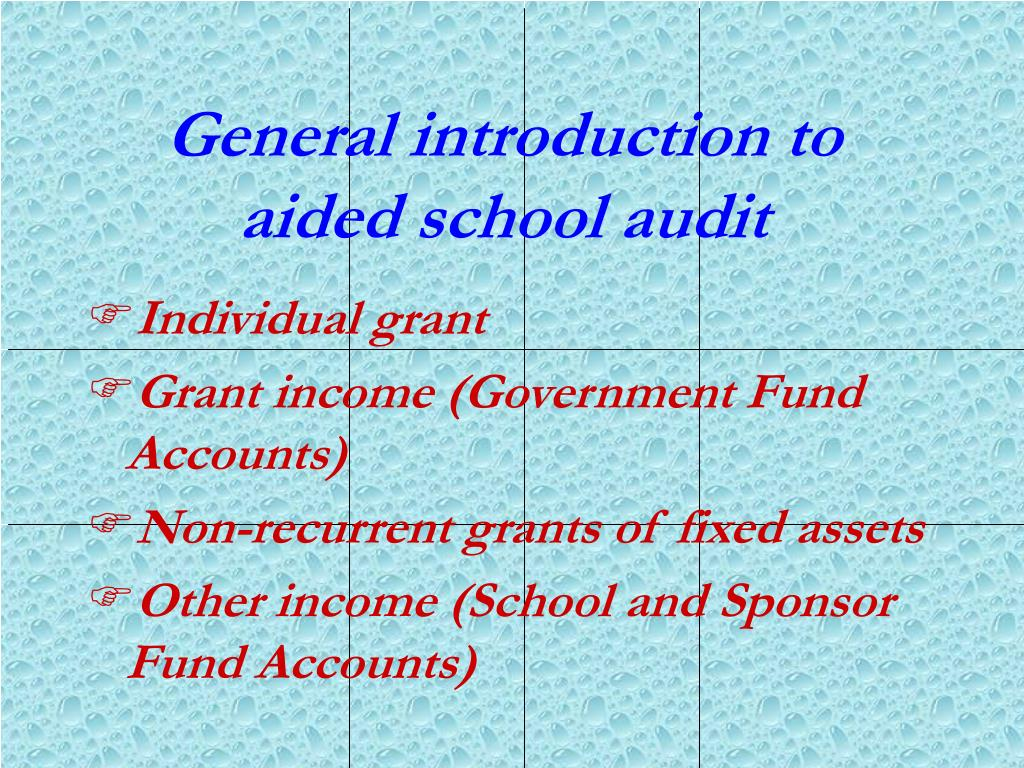 General introduction to aided school audit