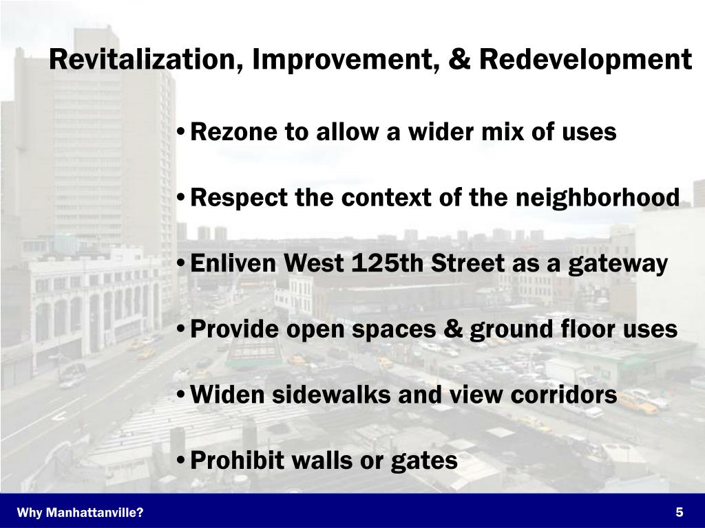 Revitalization, Improvement, & Redevelopment