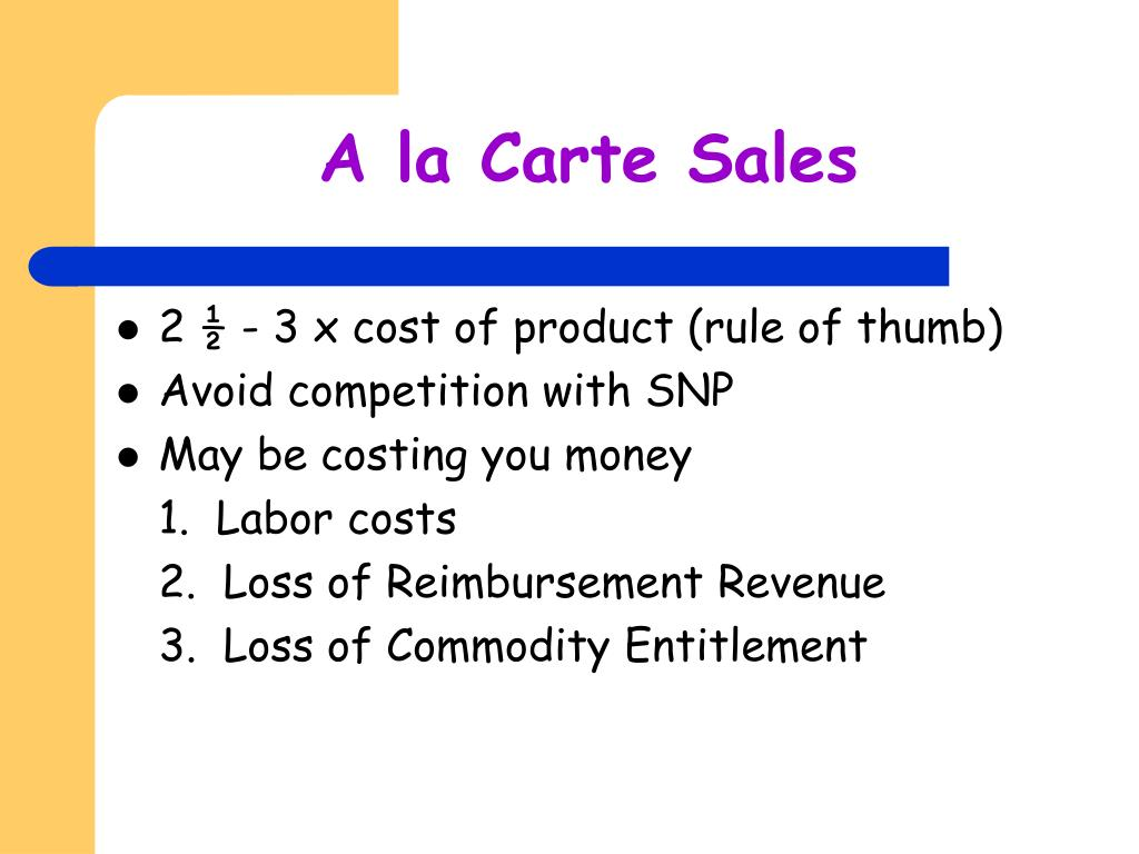 A la Carte Sales
