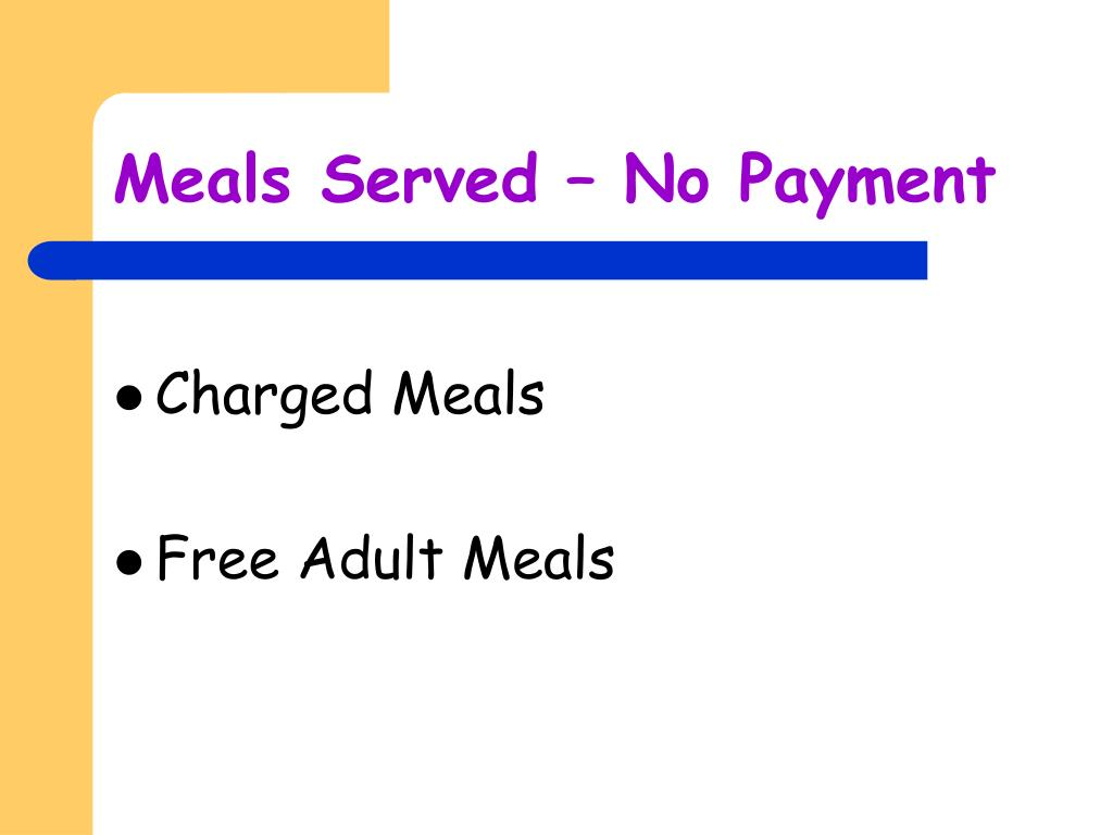 Meals Served – No Payment