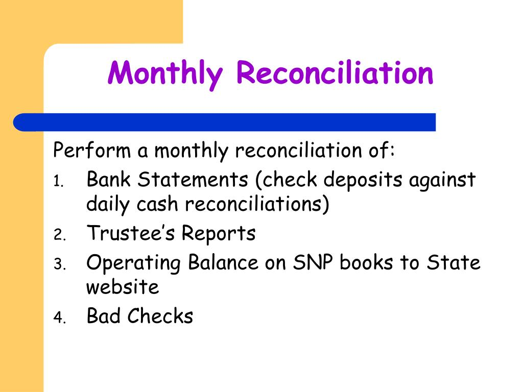 Monthly Reconciliation