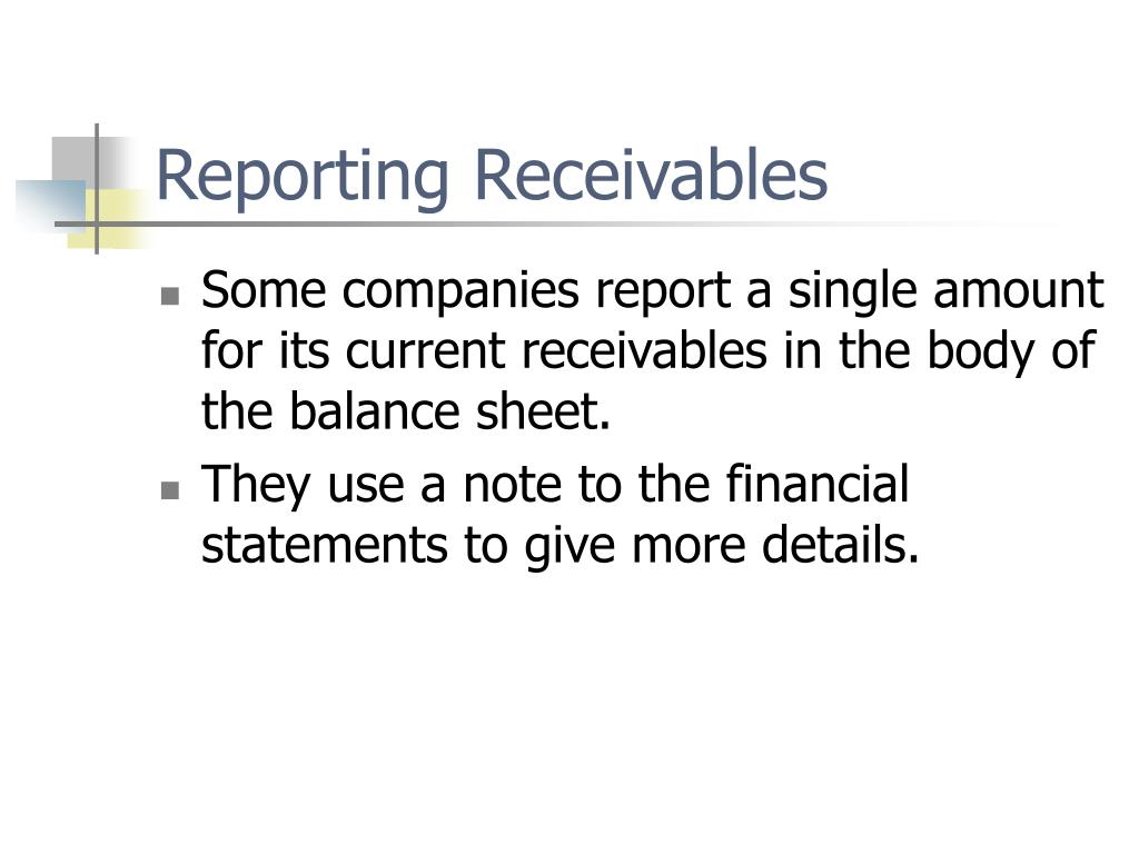 Reporting Receivables