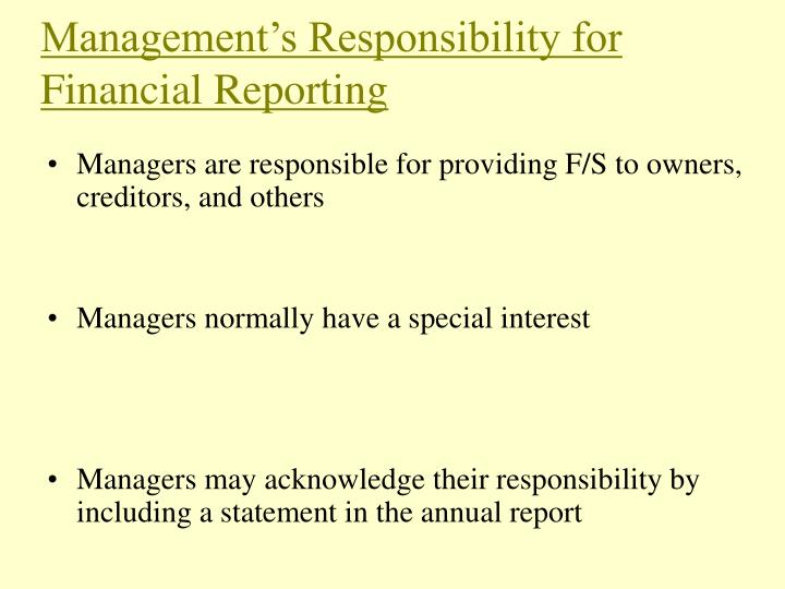 Management s responsibility for financial reporting