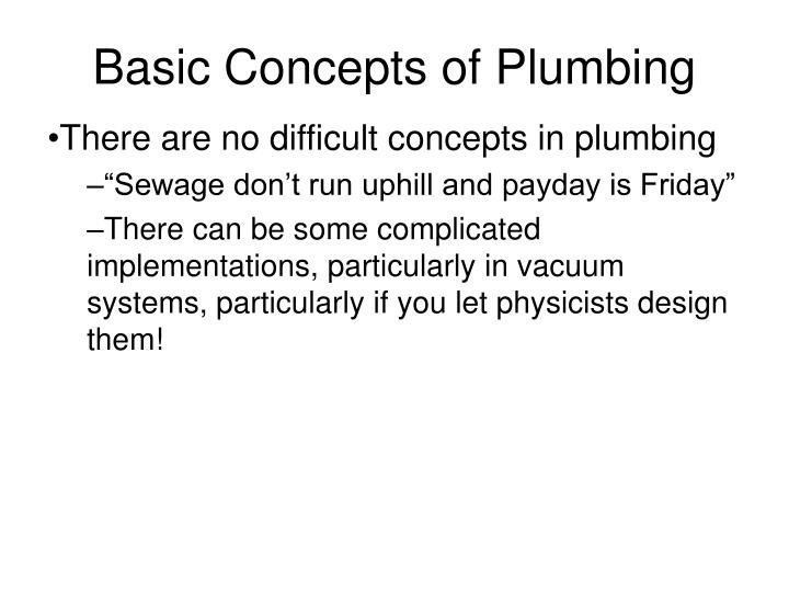 Basic concepts of plumbing