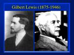 gilbert lewis 1875 1946