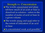 strength vs concentration