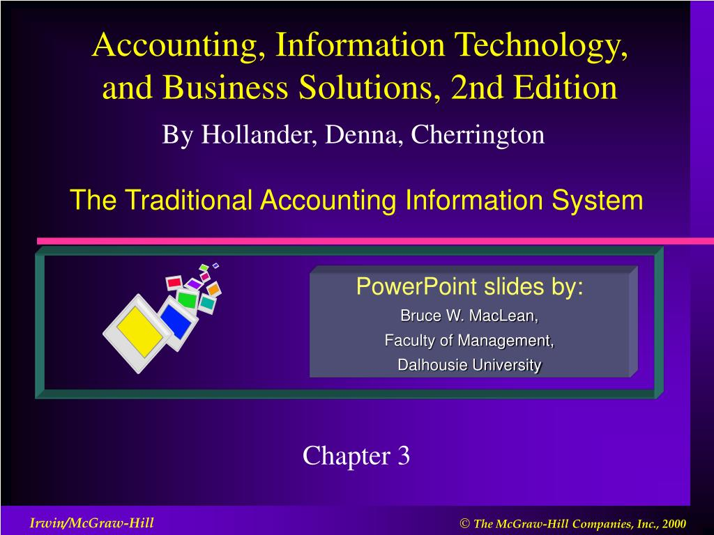 The Traditional Accounting Information System