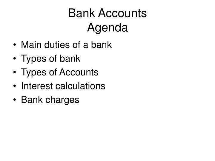 Bank accounts agenda