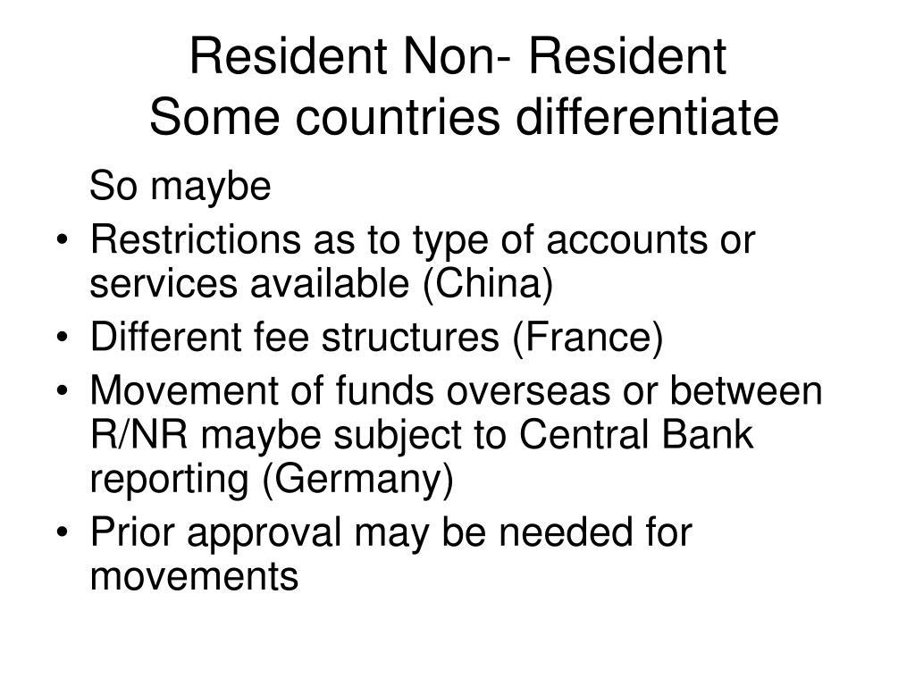 Resident Non- Resident