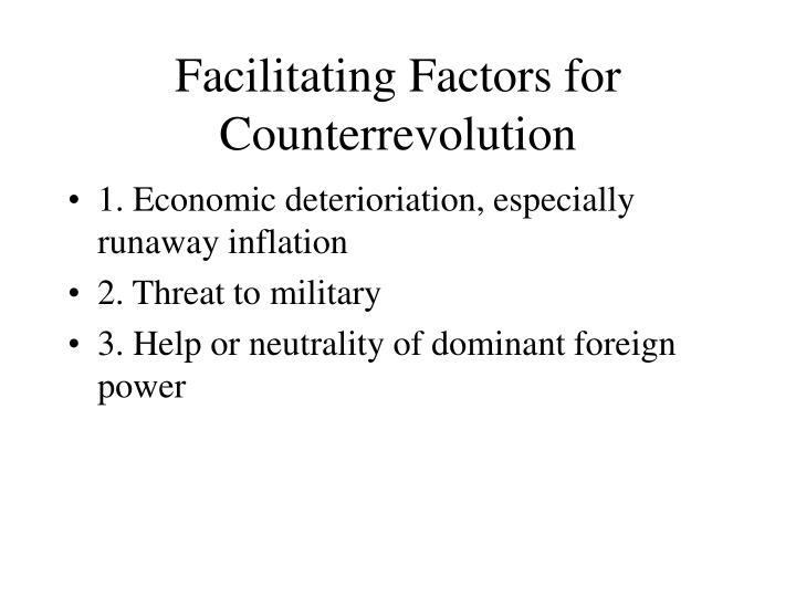Facilitating Factors for Counterrevolution