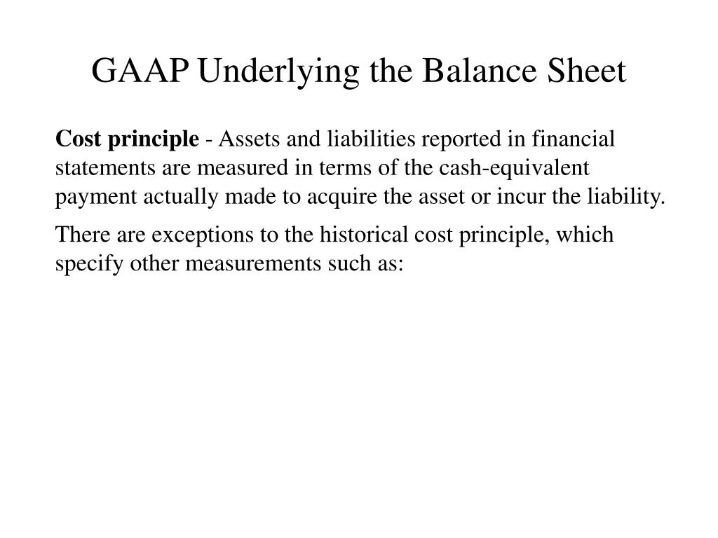 GAAP Underlying the Balance Sheet