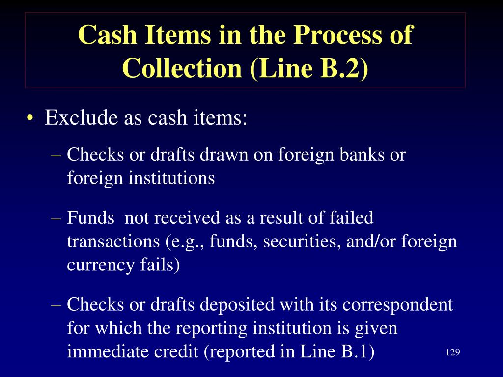 Cash Items in the Process of Collection (Line B.2)