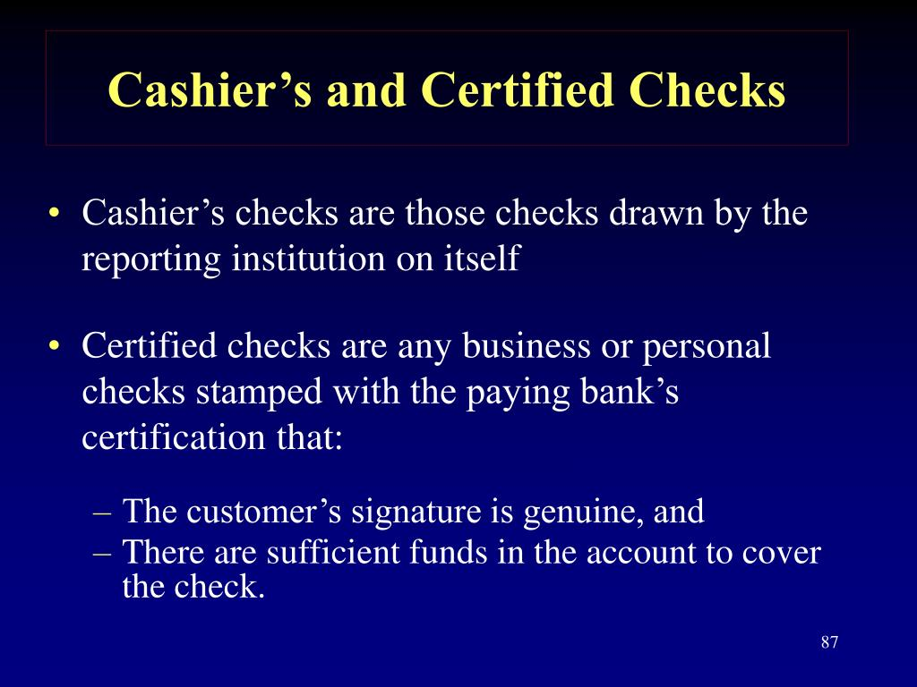 Cashier's and Certified Checks